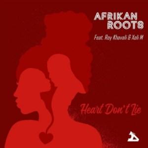 Afrikan Roots - Heart Don't Lie ft. Xoli M & Roy Khavali